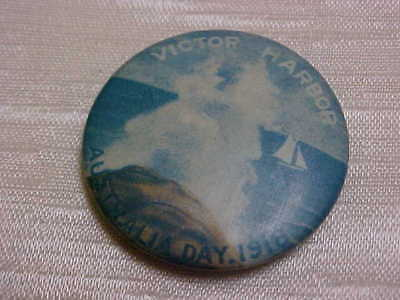 Rare World War I Australia Day 1918 Souvenir Item Victor Harbor Pinback Button