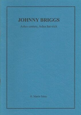 SIGNED LE: JOHNNY BRIGGS. Ashes century, Ashes hat-trick: K. Martin Tebay (2006)