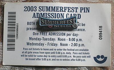 Summerfest 2003 Admission Ticket and Collectible The Big Gig Pin Music Festival