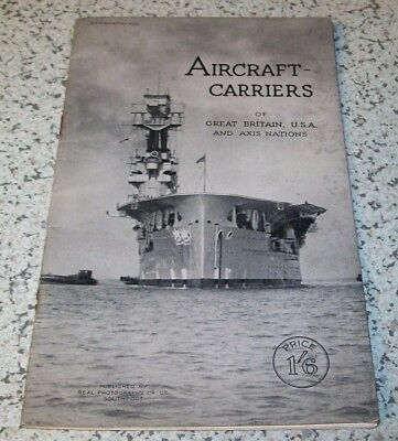 ** WW2 - 1942 Aircraft Carriers of Great Britain, USA & Axis Nations Booklet **
