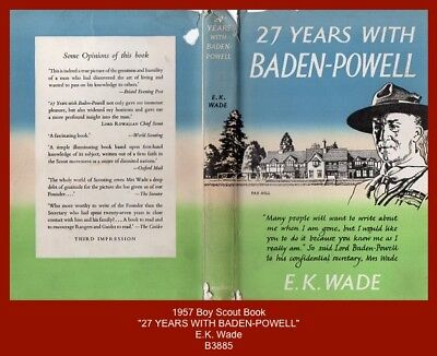 "1957 Boy Scout Book - ""27 YEARS WITH BADEN-POWELL"" by E.K. Wade"