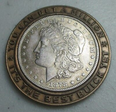 """Encased 1878-S Morgan Dollar """"You Can Bet A Million It's The Best Buick Yet"""""""
