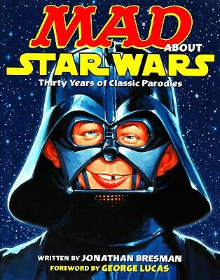 Mad About Star Wars TP Thirty Years of Classic Parodies George Lucas trivia new