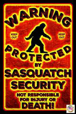 """FUNNY SASQUATCH SECUTITY SIGN 8""""x12"""" ALL WEATHER METAL USA MAN CAVE BAR KEEP OUT"""