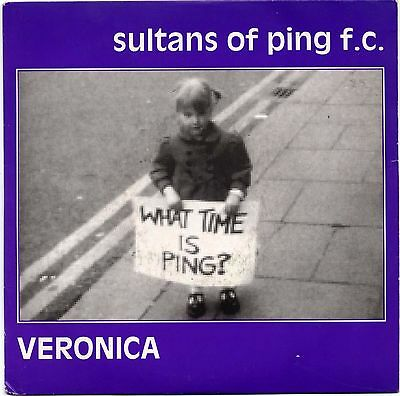 "Sultans Of Ping F.C. - Veronica - 7"" Single"