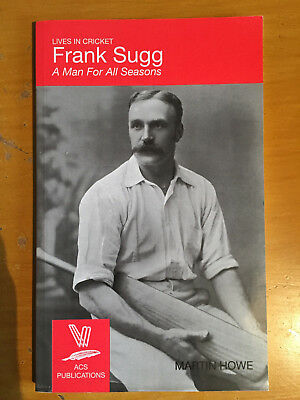 2011 Frank Sugg no19 lives in Cricket - a man for all seasons by ACS 1st edition
