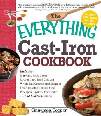 The Everything Cast-Iron Cookbook (Everything (Cooking)),PB,Cinnamon Cooper - N