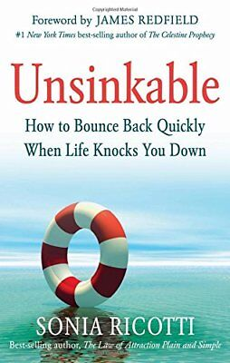 Unsinkable: How to Bounce Back Quickly When Life Knocks You Down,PB,Sonia Ricot