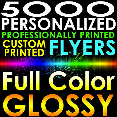 5000 CUSTOM PRINTED 8.5x11 PERSONALIZED FLYERS Full Color Gloss Full Page 2 side