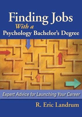 Finding Jobs with a Psychology Bachelors Degree: Expert Advice for Launching Yo
