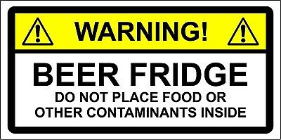 WARNING STICKER BEER FRIDGE DO NOT PLACE FOOD OR OTHER CONTAMINATES.... 150mm x