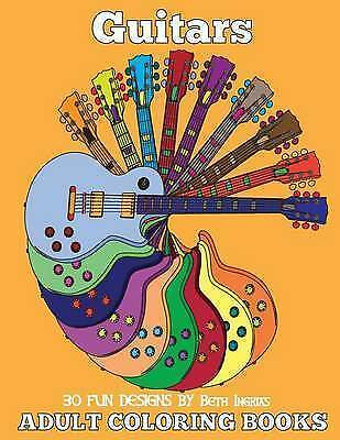 Adult Coloring Books: Guitars by Ingrias, Beth -Paperback