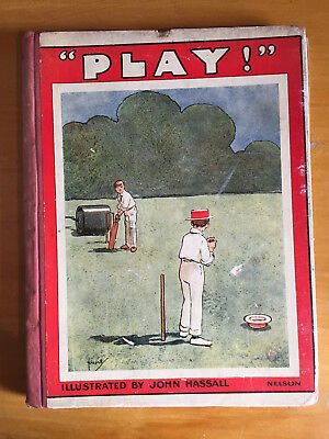 c1920 Play a picture book illustrated by John Hassall story E Shirley by TNelson