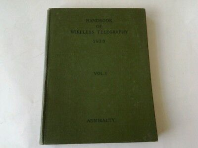 Admiralty Handbook Of Wireless Telegraphy 1938  Vol.1 Magnetism & Electricity