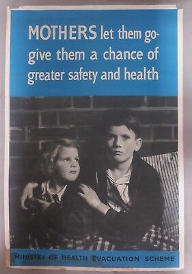 ORIGINAL WW2 Vintage BRITISH CHILDREN EVACUATION POSTER - MOTHERS LET THEM GO