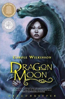 Dragon Moon by Carole Wilkinson ISBN 9781742030616