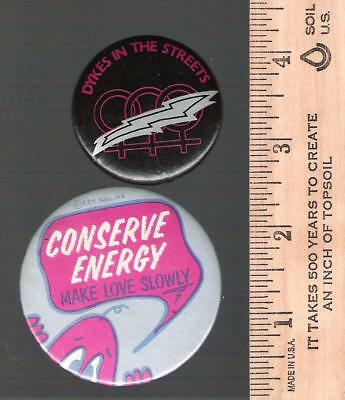 Collector buttons / pins - Dykes in the streets - make love slowly - sex