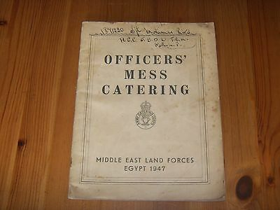 Army Catering Corps , Cookery Book , Officers Mess Catering 1947