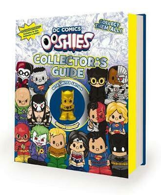 DC Comics: Ooshies Collector's Guide Hardcover Book