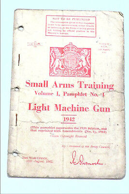 Original 1942 British Small Arms Training Manualvolume 1 No 4
