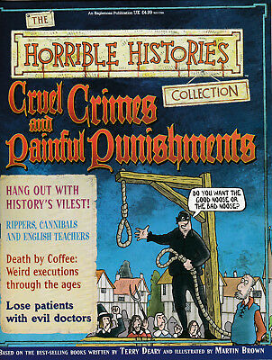 HORRIBLE HISTORIES Magazine - CRUEL CRIMES AND PAINFUL PUNISHMENTS