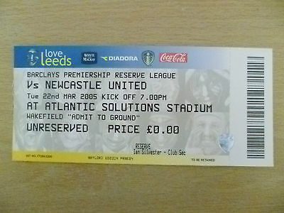 Tickets Reserve League 2005- LEEDS UNITED v NEWCASTLE UNITED, 22 March (Org,Exc*