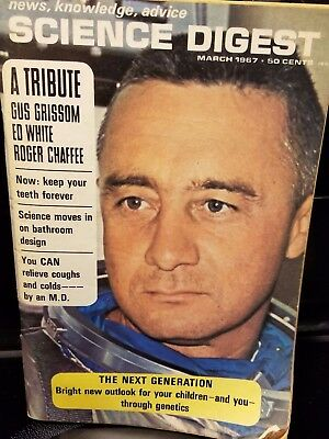 March 1967 Science Digest Tribute to astronauts Gus Grissom,Ed White, R. Chaffee