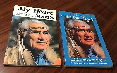 Lot Of 2 Chief Dan George Books - The Best Of (2004) & My Heart Soars (1994)