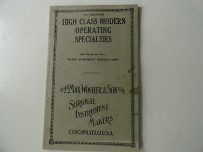 """Max Wocher & Son Surgical Instrument Catalog-""""High Class Operating Specialties"""""""