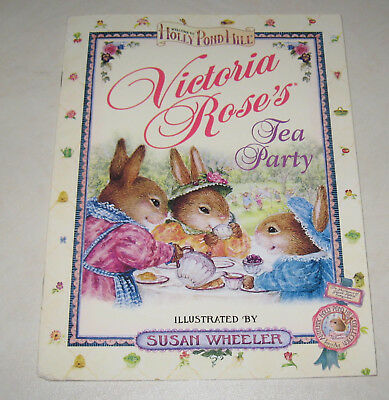 Holly Pond hill SUSAN WHEELER Victoria Roses TEA PARTY Book & paper dolls 1997