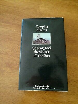 Signed hardback copy of So Long, and thanks for all the fish by Douglas Adams