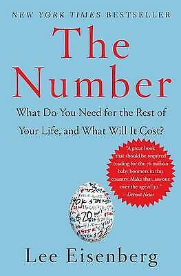 The Number: What Do You Need for the Rest of Your Life, and What Will It Cost?,