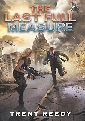 The Last Full Measure (Divided We Fall, Book 3),HC,Trent Reedy - NEW