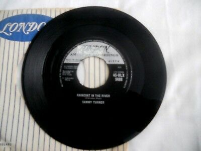 Sammy Turner,raincoat In The River,1961 London Label,northern,r&b,no Center,vg+