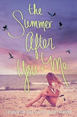 The Summer After You and Me,PB,Jennifer Salvato Doktorski - NEW