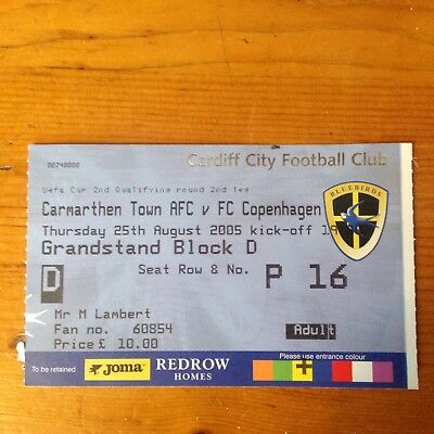 Match Ticket - Carmarthen Town V Fc Copenhagen Uefa Cup 2005/6 At Cardiff