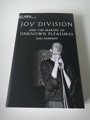 Joy Division and the Making of Unknown Pleasures - Jake Kennedy - As new - Mint