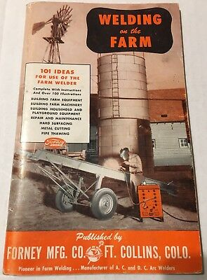 Vintage 50's Welding on the Farm 101 ideas by Forney Mfg. Co