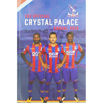 The Official Crystal Palace Annual 2018 (Hardback), Children's Books, Brand New