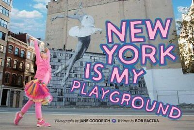 New York Is My Playground,HC,Jane Goodrich - NEW