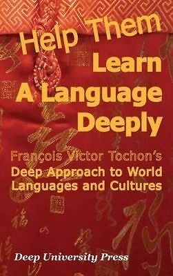 Help Them Learn Language Deeply Francois Victor Tochon's Deep by Tochon Francois
