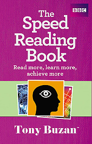 The Speed Reading Book: Read More, Learn More, Achieve More,PB,Tony Buzan - NEW