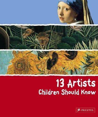 13 Artists Children Should Know,PB,Angela Wenzel - NEW