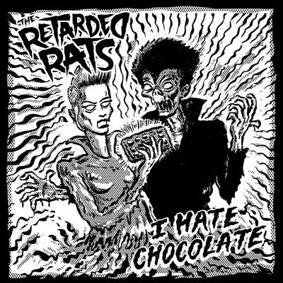 """THE RETARDED RATS I Hate Chocolate flexi-7"""" . psychobilly meteors mad sin tiger"""