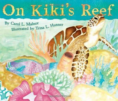 On Kiki's Reef,HC,Carol L. Malnor - NEW
