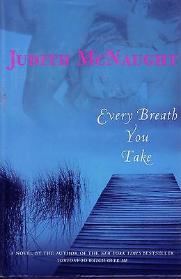 Every Breath You Take by Judith McNaught - New Hardback Edition