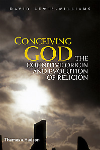 Conceiving God: The Cognitive Origin and Evolution of Religion,HB,David Lewis-W