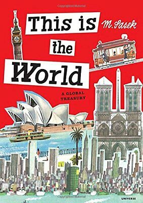 This Is the World: A Global Treasury,HC,Miroslav Sasek - NEW