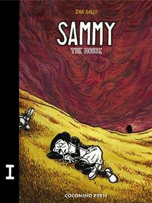 Sammy The Mouse VOL.1 ZAK SALLY GRAPHIC NOVEL Coconino Press 50% SCONTO LOW
