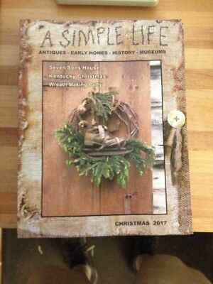 A Simple Life Magazine ***new Christmas 2017 *jill Peterson *antiques Primitive